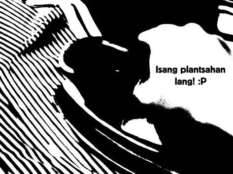 isang plantsahan na lang
