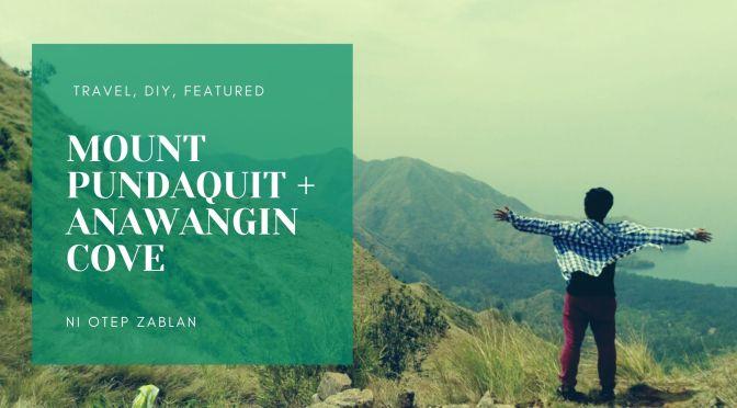 MT PUNDAQUIT + ANAWANGIN COVE
